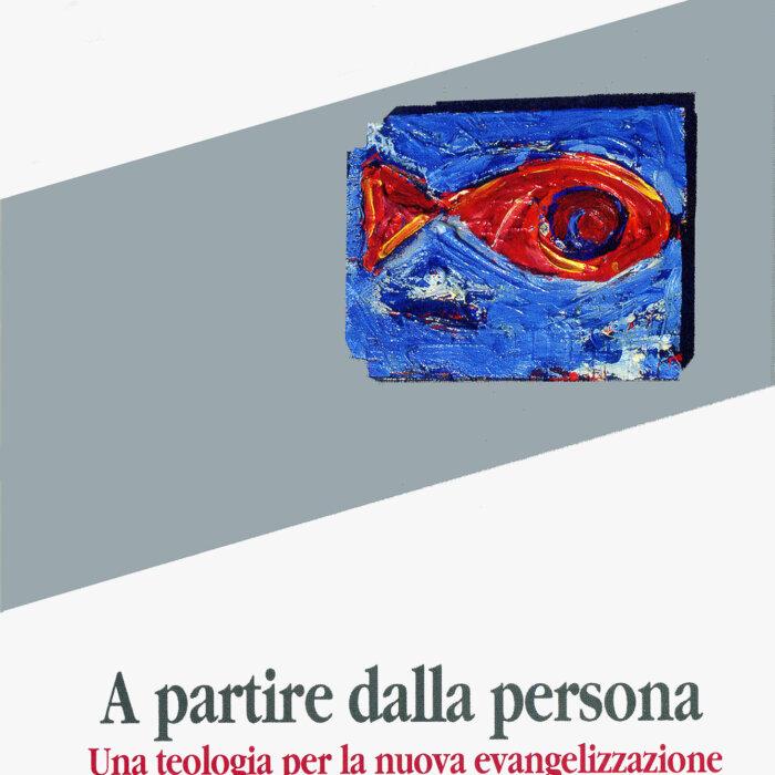 """Copertina del libro """"A partire dalla persona"""""""