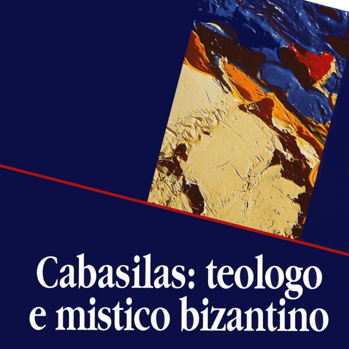 "Copertina del libro ""Cabasilas, teologo e mistico bizantino"""