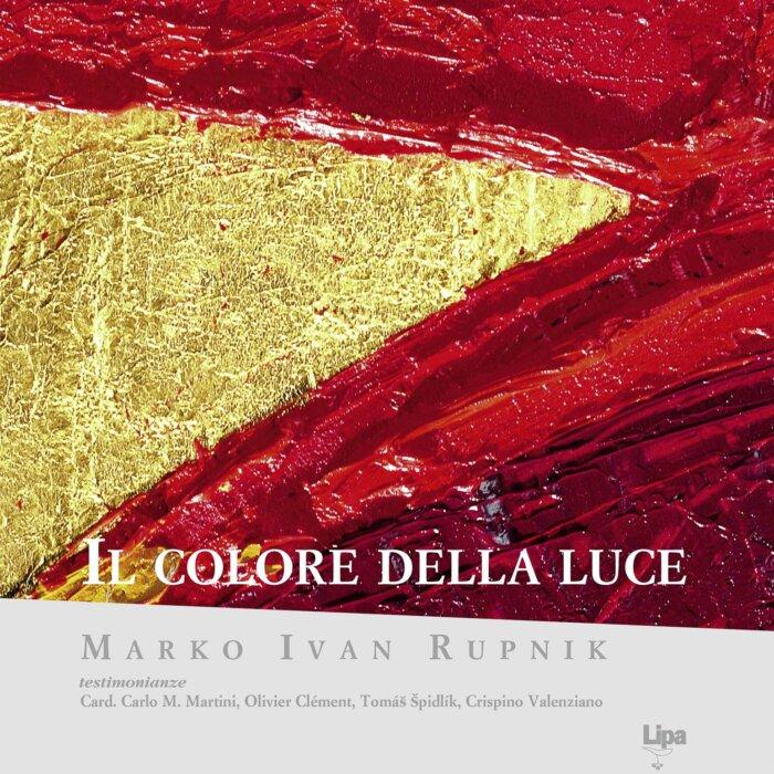 """Copertina del libro fotografico """"Il colore della luce"""" di Marko Ivan Rupnik"""