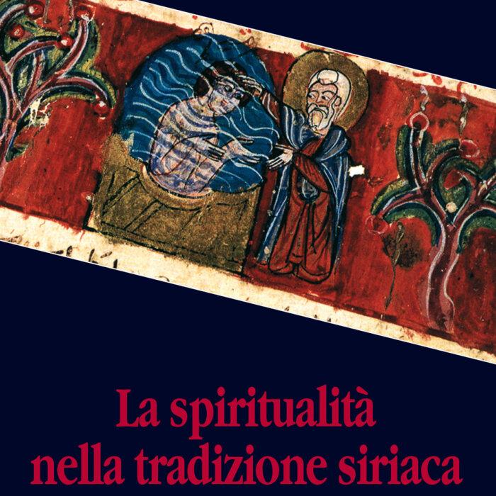 """Copertina del libro """"La spiritualità nella tradizione siriaca"""""""