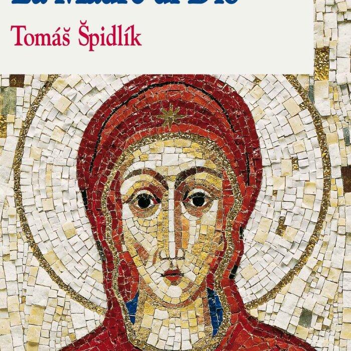 """Copertina del libro """"La Madre di Dio"""" di Tomas Spidlik"""