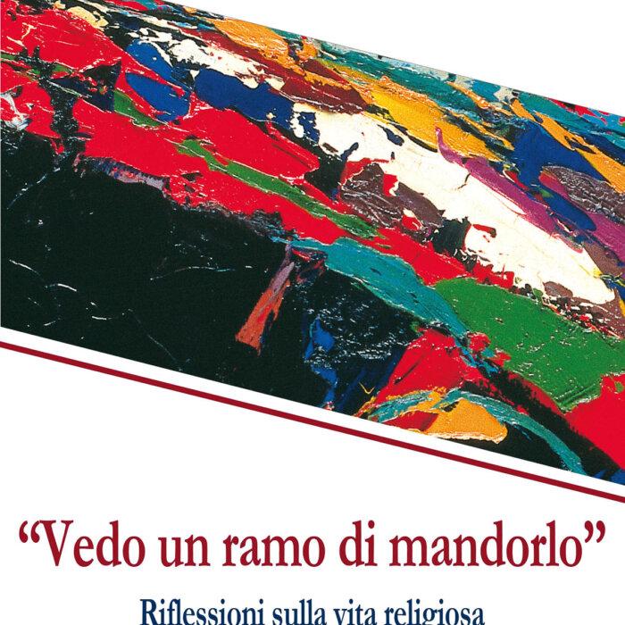 """Copertina del libro """"Vedo un ramo di mandorlo"""" di Marko Ivan Rupnik e Maria Campatelli"""