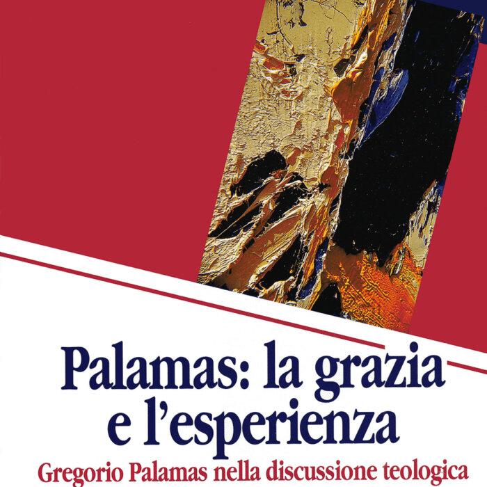 """Copertina del libro """"Palamas: la grazia e l'esperienza"""""""