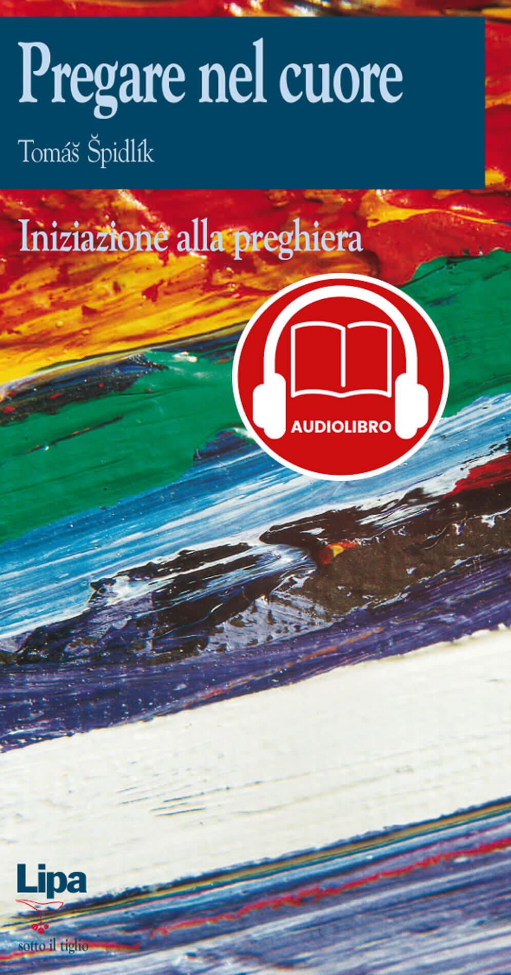 Pregare nel cuore (Audiolibro)